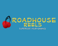 RoadHouse Reels