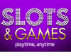 Slots and Games